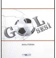 Gol Sesi – Atilla Ferah