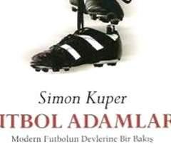 Futbol Adamları – Simon Kuper
