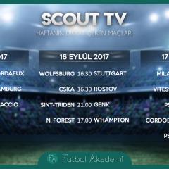SCOUT TV | Haftanın dikkat çeken maçları | 15-16-17 Eylül