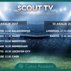 Scout TV | Haftanın dikkat çeken maçları | 9-10 Aralık