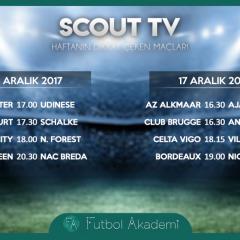 Scout TV | Haftanın dikkat çeken maçları | 16-17 Aralık
