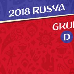 2018 Dünya Kupası | D Grubu Değerlendirmesi