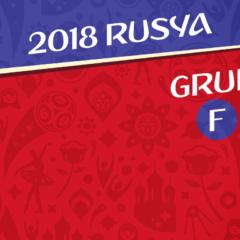 2018 Dünya Kupası | F Grubu değerlendirmesi