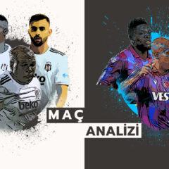 Analiz Beşiktaş 1-2 Trabzonspor