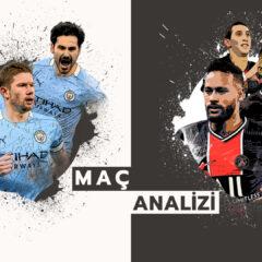 Analiz | Manchester City 2-0 PSG