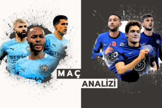 Analiz | Manchester City 1-2 Chelsea