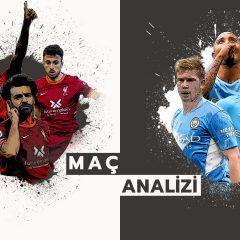 Analiz   Liverpool 2-2 Manchester City