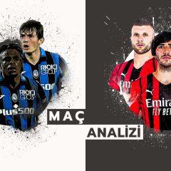 Analiz | Atalanta 2-3 Milan